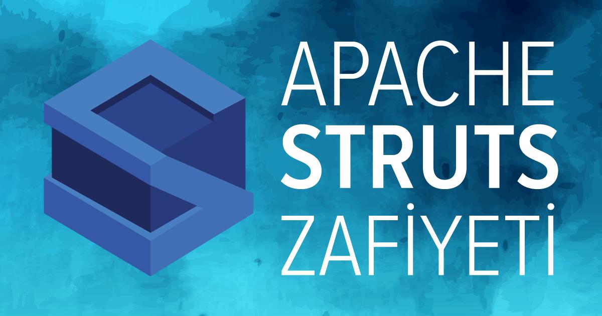 Apache Struts2 Zafiyeti