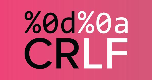 CRLF Injection ve HTTP Response Splitting Zafiyeti