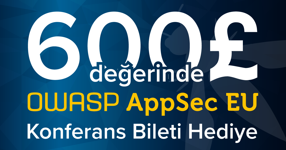 OWASP AppSec Europe 2017 Konferansına Bilet Kazabilirsiniz