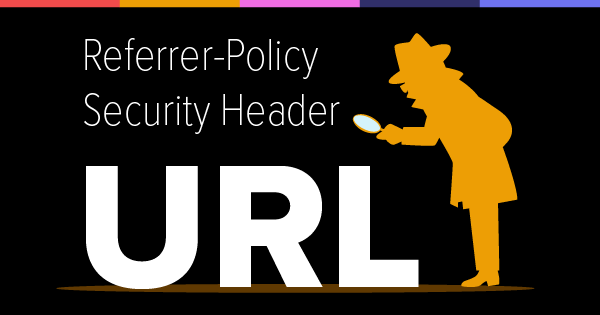 Referrer-Policy Security Header