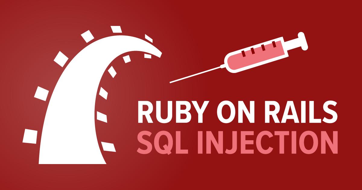 Ruby on Rails Web Uygulamaları İçin SQL Injection'ı Önleme Teknikleri